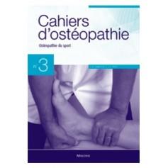 Cahiers d'ostéopathie 3 Ostéopathie du sport