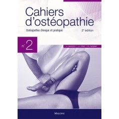 Cahiers d'ostéopathie 2 Ostéopathie clinique et pratique