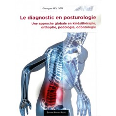 LE DIAGNOSTIC EN POSTUROLOGIE, 2e éd